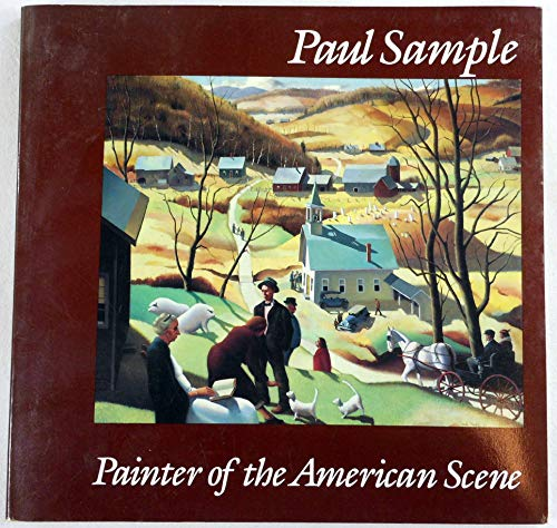 Paul Sample: Painter Of The American Scene