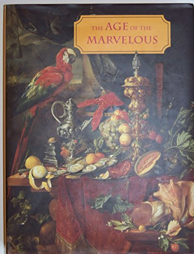 9780944722091: The Age of the Marvelous