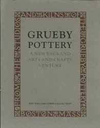9780944722176: Grueby Pottery: A New England Arts and Crafts Venture : The William Curry Collection : Hood Museum of Art, Dartmouth College