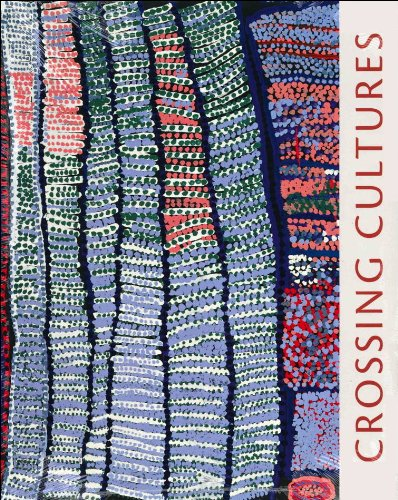 9780944722442: Crossing Cultures: The Owen and Wagner Collection of Contemporary Aboriginal Australian Art at the Hood Museum of Art
