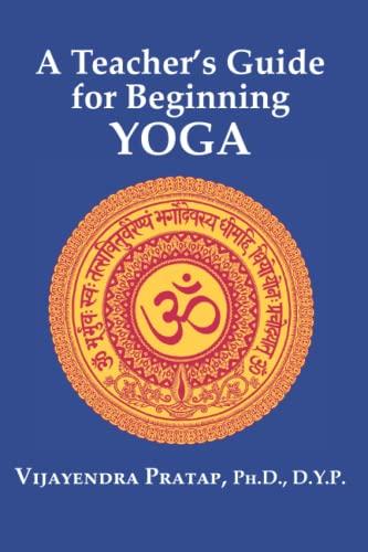 9780944731000: A Teacher's Guide for Beginning Yoga