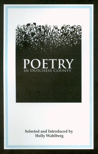 Poetry in Dutchess County: Holly Wahlberg