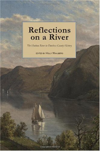 Reflections on a River: The Hudson River: n/a