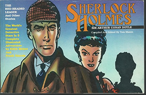 Sherlock Holmes: The Red-Headed League and other stories; The Classic Comic Strips Volume 2