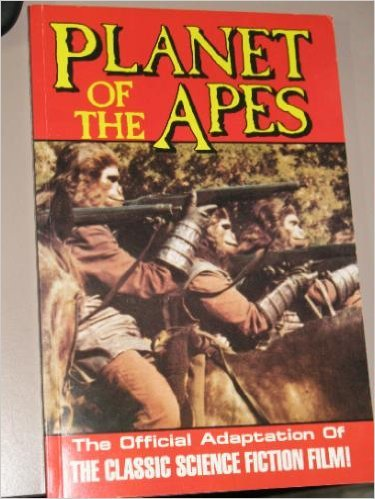Planet of The Apes: The Official Adaptation of the Classic Science Fiction Film!