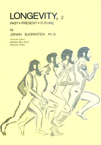 9780944747001: Longevity: Past, Present and Future [Paperback] by Bjorksten, Johan A.