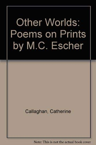 9780944754764: Other Worlds: Poems on Prints by M.C. Escher