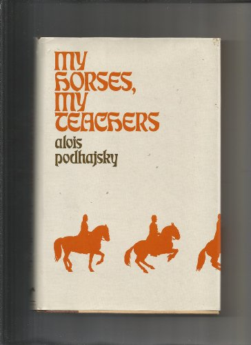 9780944766002: My Horses, My Teachers