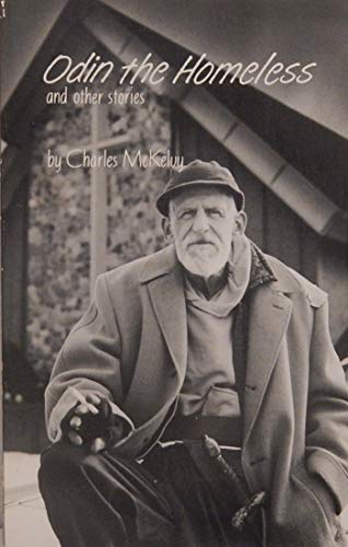ODIN THE HOMELESS AND OTHER STORIES: McKelvy, Charles