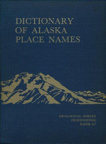 9780944780022: Dictionary of Alaska Place Names