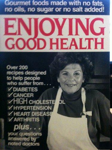 9780944785003: Enjoying Good Health