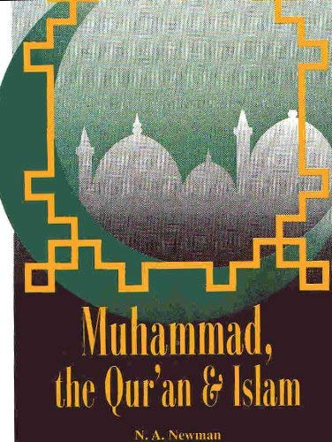 9780944788868: Muhammad, the Qur'an & Islam