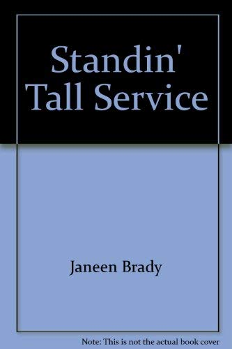 9780944803523: Standin' Tall with Service