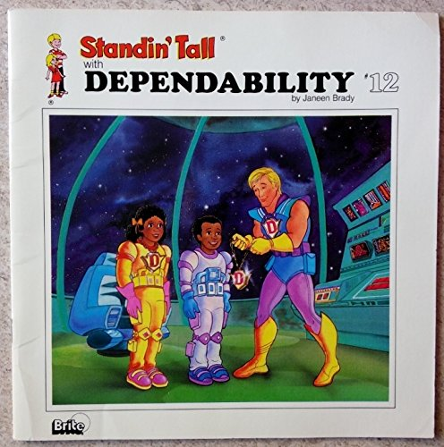 9780944803592: Standin' Tall Dependability