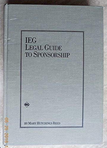 Ieg Legal Guide to Sponsorship: Mary Hutchings Reed