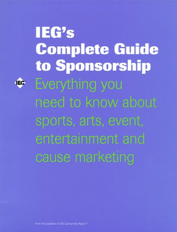 9780944807194: IEG's Complete Guide to Sponsorship
