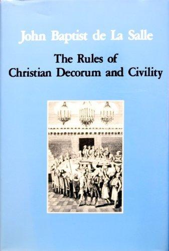 9780944808047: John Baptist De LA Salle: The Rules of Christian Decorum and Civility