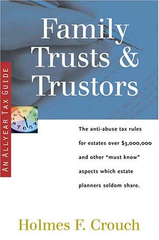 9780944817612: Family Trusts & Trustors (Allyear Tax Guide)