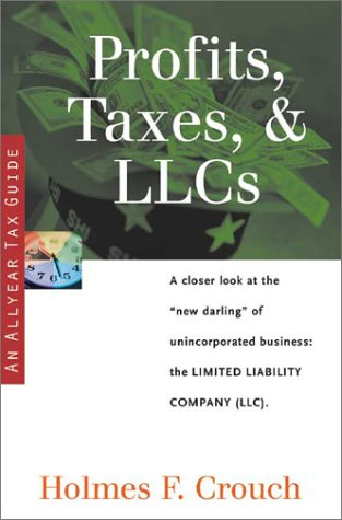 9780944817650: Profits, Taxes & LLCs (Series 200: Investors & Businesses)