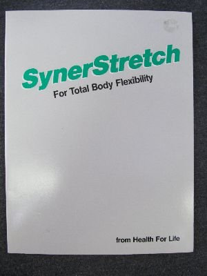 9780944831052: Synerstretch: For Total Body Flexibility