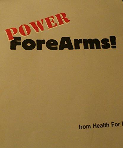 9780944831069: Power ForeArms!