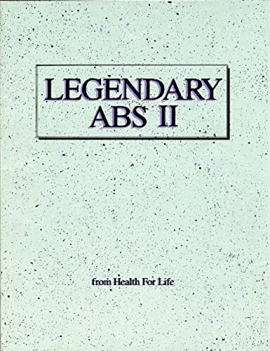 Legendary Abs II: Health for Life