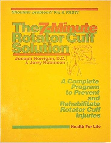 9780944831250: 7 Minute Rotator Cuff Solution