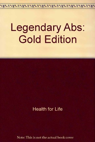 9780944831441: Legendary Abs: Gold Edition