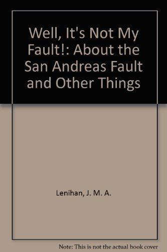 Well It's Not My Fault! : About: Lenihan, John, Fleming,