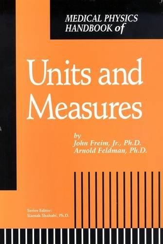 9780944838303: Medical Physics Handbook of Units and Measures