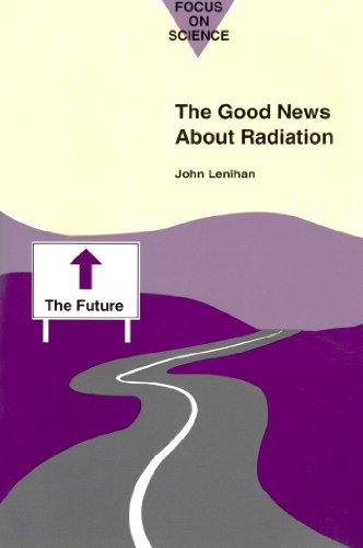 The Good News about Radiation: John Lenihan
