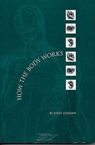 How the Body Works: Lenihan, John