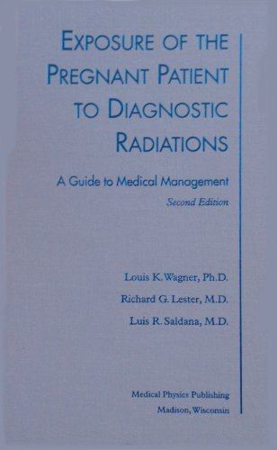 9780944838723: Exposure of the Pregnant Patient to Diagnostic Radiations: A Guide to Medical Management