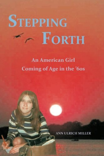 9780944851395: Stepping Forth: An American Girl Coming of Age in the 60s