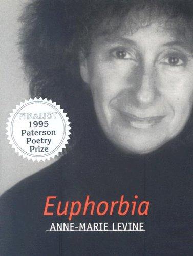 Euphorbia (Provincetown Poets Series): Levine, Anne-Marie