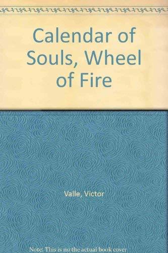 Calendar of Souls, Wheel of Fire: Valle, Victor