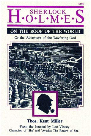 9780944872505: Sherlock Holmes on the roof of the world, or, The adventure of the wayfaring God