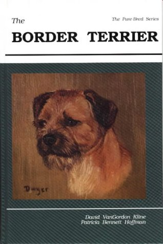 9780944875209: The Border Terrier: Pure Bred Series