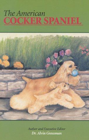 9780944875599: The American Cocker Spaniel