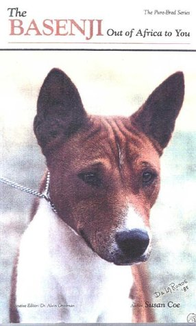 9780944875698: The Basenji Out of Africa, Revised Edition: A New Look (Pure-Bred S.)