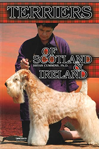 9780944875919: The Terriers of Scotland and Ireland: Their History and Development