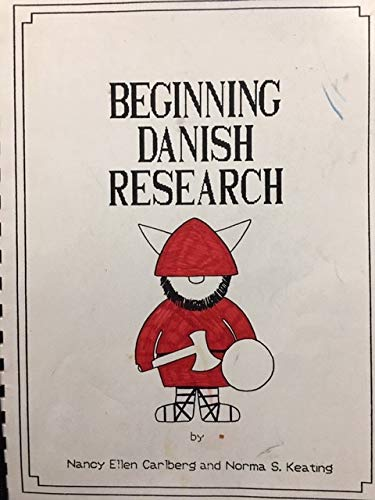 9780944878187: Beginning Danish Research