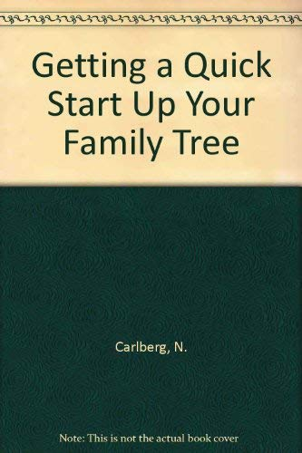 Getting a Quick Start Up Your Family Tree: Carlberg, N.