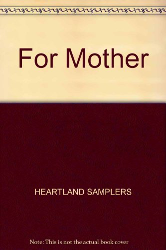 For Mother: HEARTLAND SAMPLERS