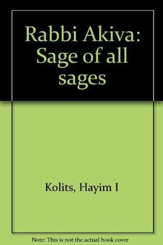 9780944921036: Rabbi Akiva: Sage of all sages
