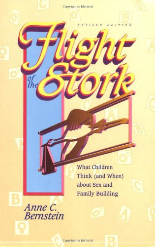 9780944934098: Flight of the Stork: What Children Think (And When About Sex and Family Building)