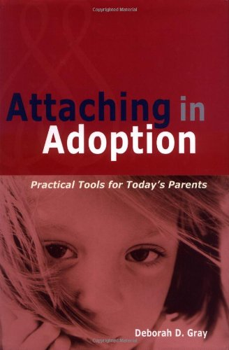 9780944934296: Attaching in Adoption: Practical Tools for Today's Parents