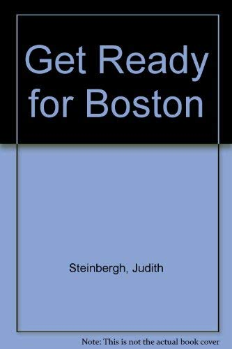 9780944941096: Get Ready for Boston! Exploring Boston and Its Neighborhoods in Songs, Poems, & Stories (Book & CD)