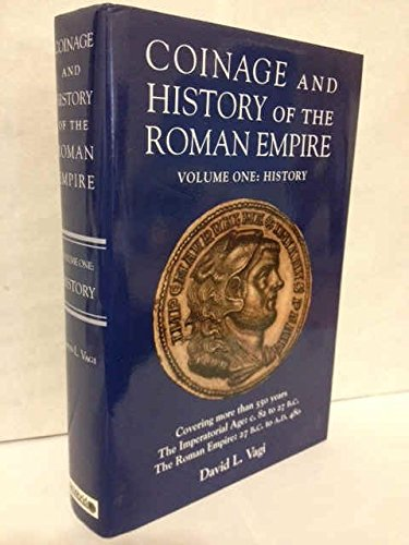 9780944945292: Coinage and history of the Roman Empire, c. 82 B.C.--A.D. 480