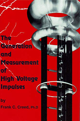 9780944954003: The Generation and Measurement of High Voltage Impulses